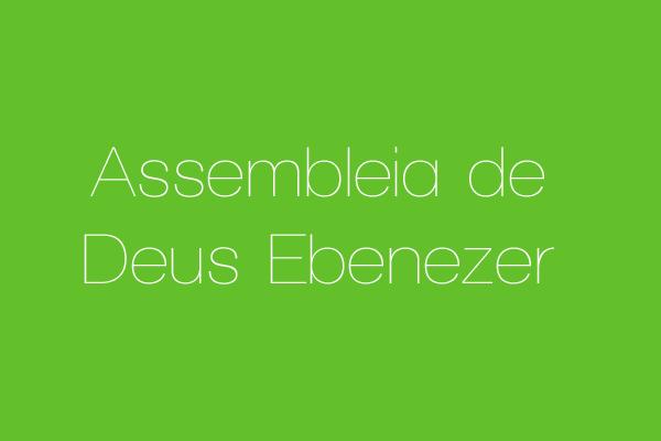 Assembleia de Deus Ebenezer
