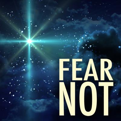 Fear Not 400x400